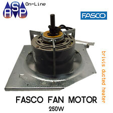 FASCO MOTOR 250W 240V 50Hz FOR BRIVIS DUCTED CENTRAL HEATER - PART# B012339