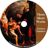 Three Short Works, Gustave Flaubert Collection Audiobooks on 1 MP3 CD