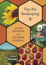 Top-Bar Beekeeping with Les Crowder and Heather Harrell (DVD)