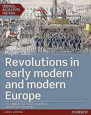 Edexcel AS/A Level History, Paper 1&2: Revolutions in early modern and modern Europe Student Book + ActiveBook by Daniel Nuttall, Alan White, Oliver Bullock (Mixed media product, 2015)