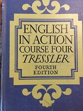 English In Action Course Four by Tessler Vintage English Textbook