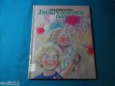 Independence Day ~ Shelly Nielsen (1991, Hardcover) G
