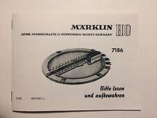 Marklin H0 Libretto istruzioni replica 7186 piattaforma girevole 0362
