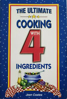The Ultimate Cooking with 4 Ingredients (2003, Paperback) by Jean Coates