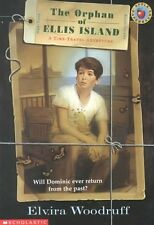 The Orphan Of Ellis Island (Time Travel Adventures) by Elvira Woodruff