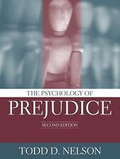 Psychology of Prejudice by Todd D. Nelson (2005, Paperback, Revised)