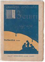 AMINA ANDREOLA-3 CUORI SOGNANO PREFAZ. A. CALZA- PROF. P. MAGLIONE  ROMA 1928