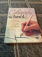 CALLIGRAPHY SCHOOL BOOK BY GAYNOR GOFF, ANNA RAVENSCROFT