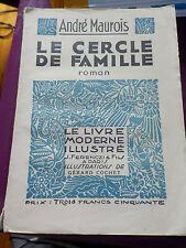 LE CERCLE DE FAMILLE - ANDRE MAUROIS - LIVRE MODERNE ILLUSTRE - 1935