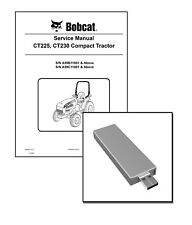 Bobcat CT225 CT230 Compact Tractor Workshop Repair Service Manual USB Stick + DL