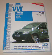 Reparaturanleitung VW Caddy life Benziner / Diesel / Erdgas - ab 2004!