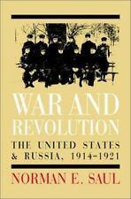 WAR & REVOLUTION : The United States & Russia, 1914 - 1921. Saul  HB/dj  1st