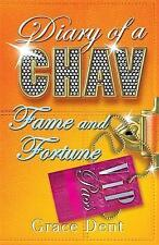 Shiraz BW: Fame and Fortune: la fama Diaries (Diario de un típico), Grace Dent, nuevo