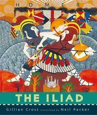 Iliad retold by Gillian Cross c2015, NEW Hardcover