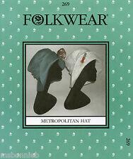 Folkwear Metropolitan HAT Retro WWI 1910s Easy Sewing Pattern # 269