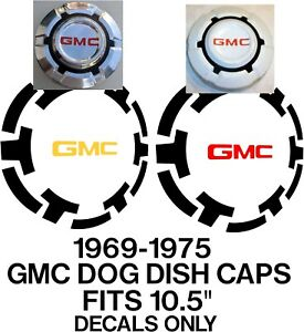 """1969-1975 GMC 1/2 ton Pickup Truck Dog Dish Hubcap 10.5"""" DECALS ONLY"""