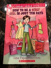 How to Be a Girly Girl in Just Ten Days Candy Apple
