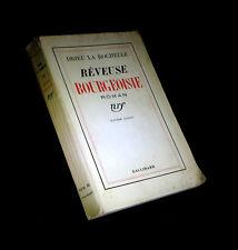DRIEU la ROCHELLE (Pierre) - Rêveuse bourgeoise. EO 1937.