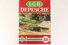 LGB Buch - Prospekt - Katalog LGB DEPESCHE Ausgabe 1990 Heft Nr. 64 Spur G