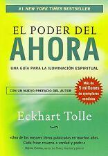 El Poder del Ahora: Libro Guía Para la Iluminación Espiritual Version Español