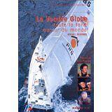 Michel Deshors - Le Vendée Globe. Toute la toile autour du monde - 2001 - Broché