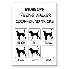 Treeing Walker Coonhound Stubborn Tricks Fridge Magnet New Dog
