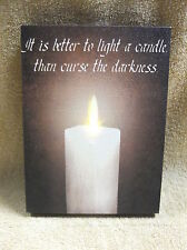 Better to light a Candle then Curse the Darkness Lighted Canvas Wall Decor Sign