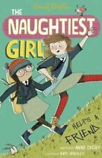 Naughtiest Girl Helps A Friend: Book 6 by Anne Digby (Paperback, 2014)