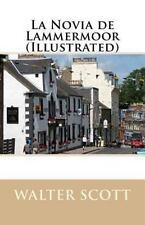 La Novia de Lammermoor (Illustrated) by Walter Scott (2016, Paperback)