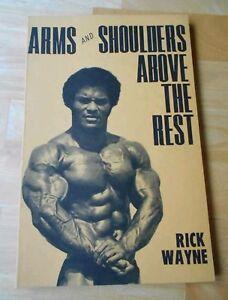 ORIGINAL ARMS AND SHOULDERS ABOVE THE REST bodybuilding book RICK WAYNE Rare HTF