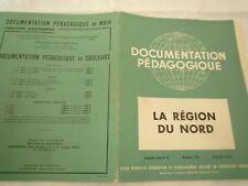 N° 45 DOCUMENTATION PEDAGOGIQUE LA REGION DU NORD 8 PLANCHES COUL DECEMBRE 1954