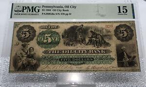1864  $5 Oil City Bank Note Pennsylvania PA PMG 15 Fine