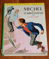 MICHEL ET LE BROCANTEUR georges bayard bibliothèque verte hachette 1961