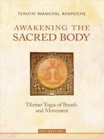 Awakening the Sacred Body, Paperback by Rinpoche, Tenzin Wangyal; Vaughn, Mar...