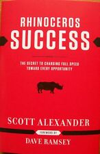 """RHINOCEROS SUCCESS"" by Scott Alexander. Autographed!  Hardcover!!"