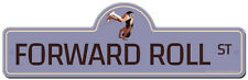 Forward Roll Street Sign  | Funny Home Decor Garage Wall Lover Plastic Gift