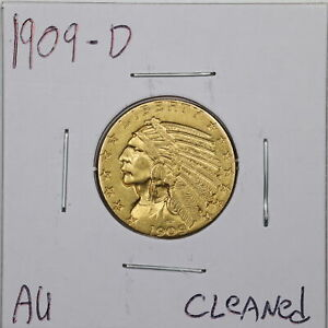 1909-D $5 Indian Head Gold Half Eagle with AU Detail Cleaned #05791