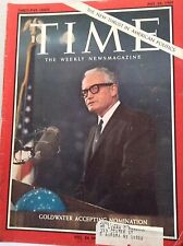 Time Magazine Goldwater Accepting Nomination July 24, 1964 050417nonrh
