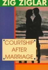 Courtship after Marriage : Romance Can Last a Lifetime