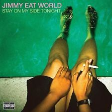 Jimmy Eat World: Stay on My Side Tonight   150 Gram (New Vinyl)