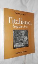 L ITALIANO LINGUA VIVA Andrea cavalli Dell Ara Signorelli Manuale Linguistica