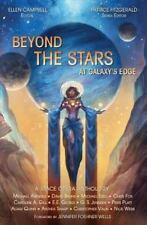 Beyond the Stars: Beyond the Stars: at Galaxy's Edge : A Space Opera...