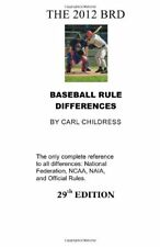 THE 2012 BRD: Baseball Rule Differences