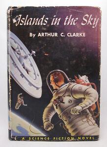 Islands in the Sky - Arthur C. Clarke - First Edition - 1952 HC/DJ