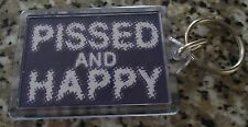 PISSED AND HAPPY KEY RING.