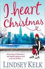 I Heart Christmas, By Kelk, Lindsey,in Used but Acceptable condition