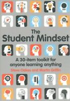 Student Mindset : A 30-Item Toolkit for Anyone Learning Anything, Paperback b...