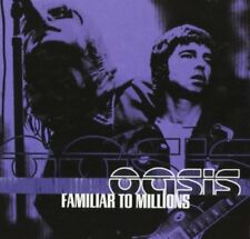 Oasis / Familiar To Millions  *NEW* CD