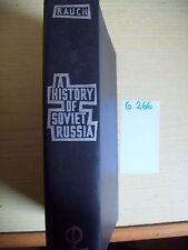 GEORG VON RAUCH - A HISTORY OF SOVIET RUSSIA - PRAEGER - 1957