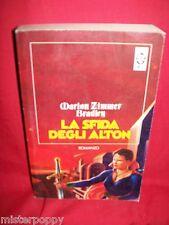 MARION ZIMMER BRADLEY La sfida degli Alton 1998 TEADUE Prima Edizione